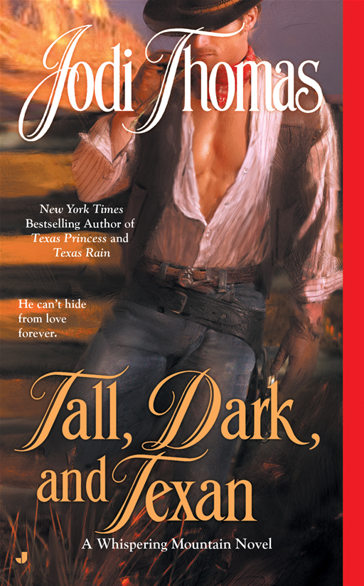 Tall, Dark, and Texan By: Jodi Thomas