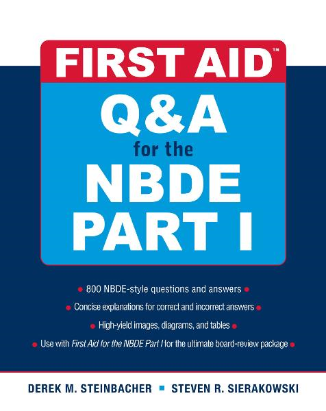 First Aid Q&Amp;A for the NBDE Part I