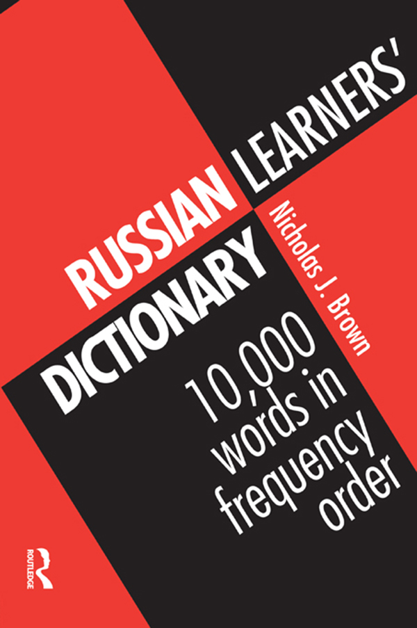 Russian Learners' Dictionary 10, 000 Russian Words in Frequency Order