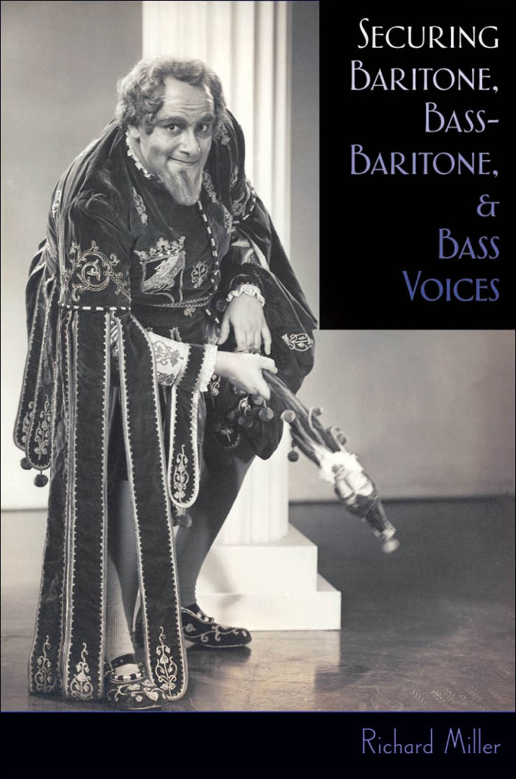 Securing Baritone Bass-Baritone and Bass Voices