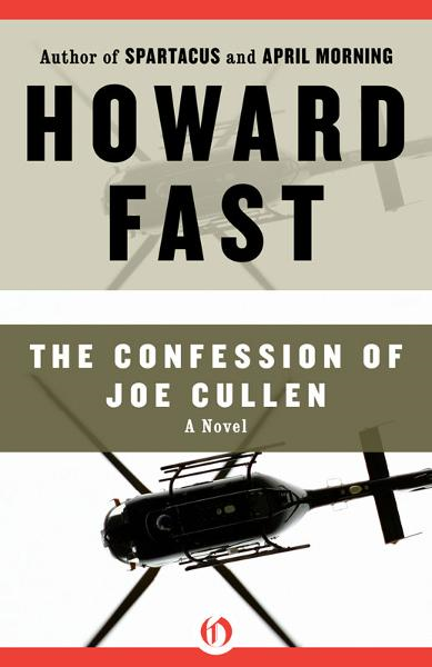 The Confession of Joe Cullen By: Howard Fast