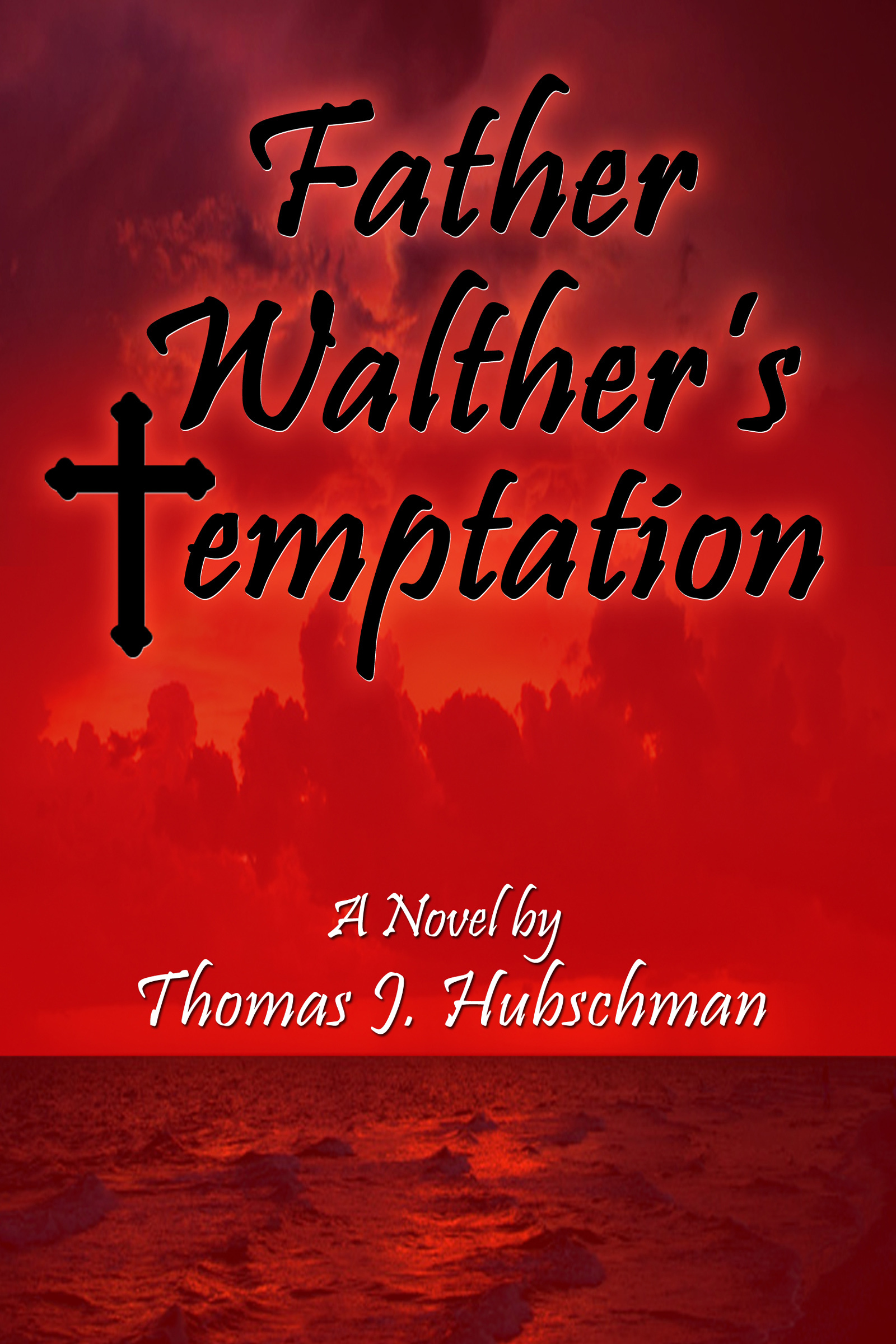 Father Walther's Temptation