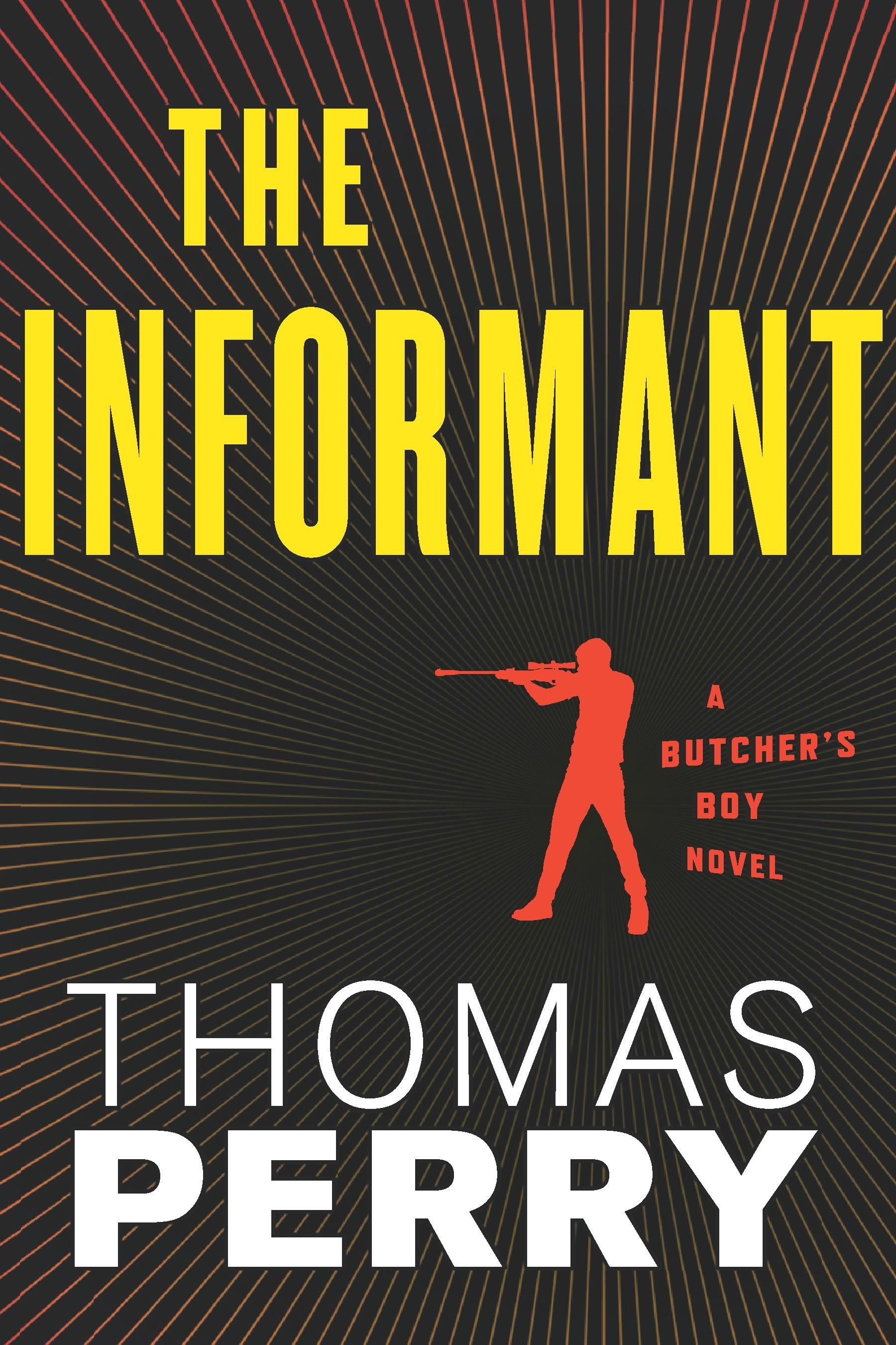 The Informant By: Thomas Perry