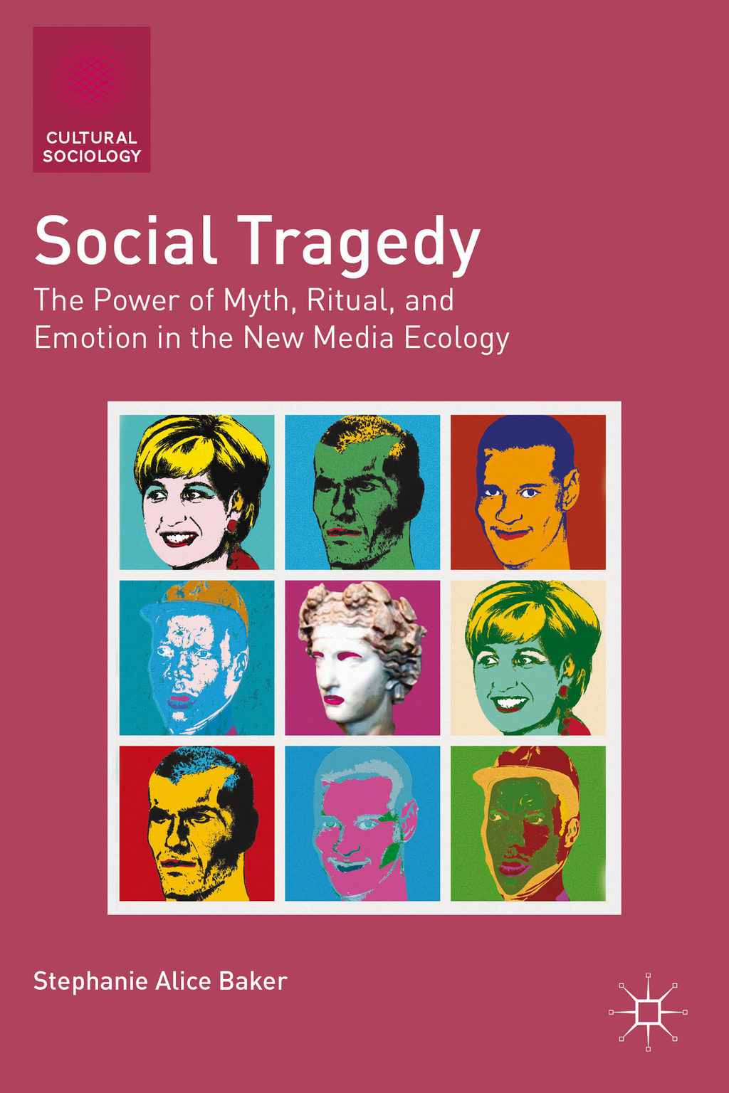 Social Tragedy The Power of Myth,  Ritual,  and Emotion in the New Media Ecology