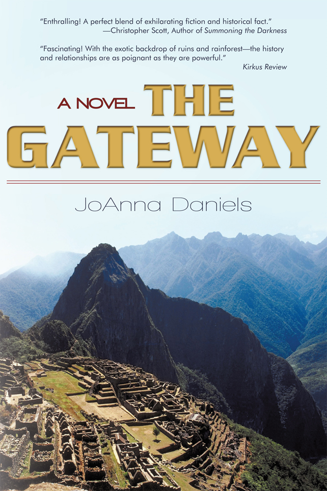 The Gateway By: JoAnna Daniels
