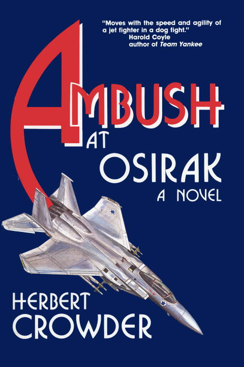 Ambush at Osirak: A Novel
