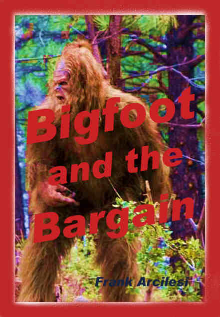 Bigfoot and the Bargain