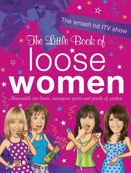 The Little Book of Loose Women