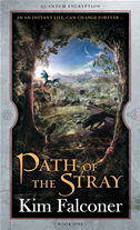 Path Of The Stray: Quantum Encryption Bk 1: