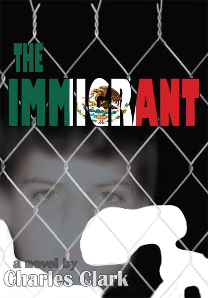 The Immigrant By: Charles Clark