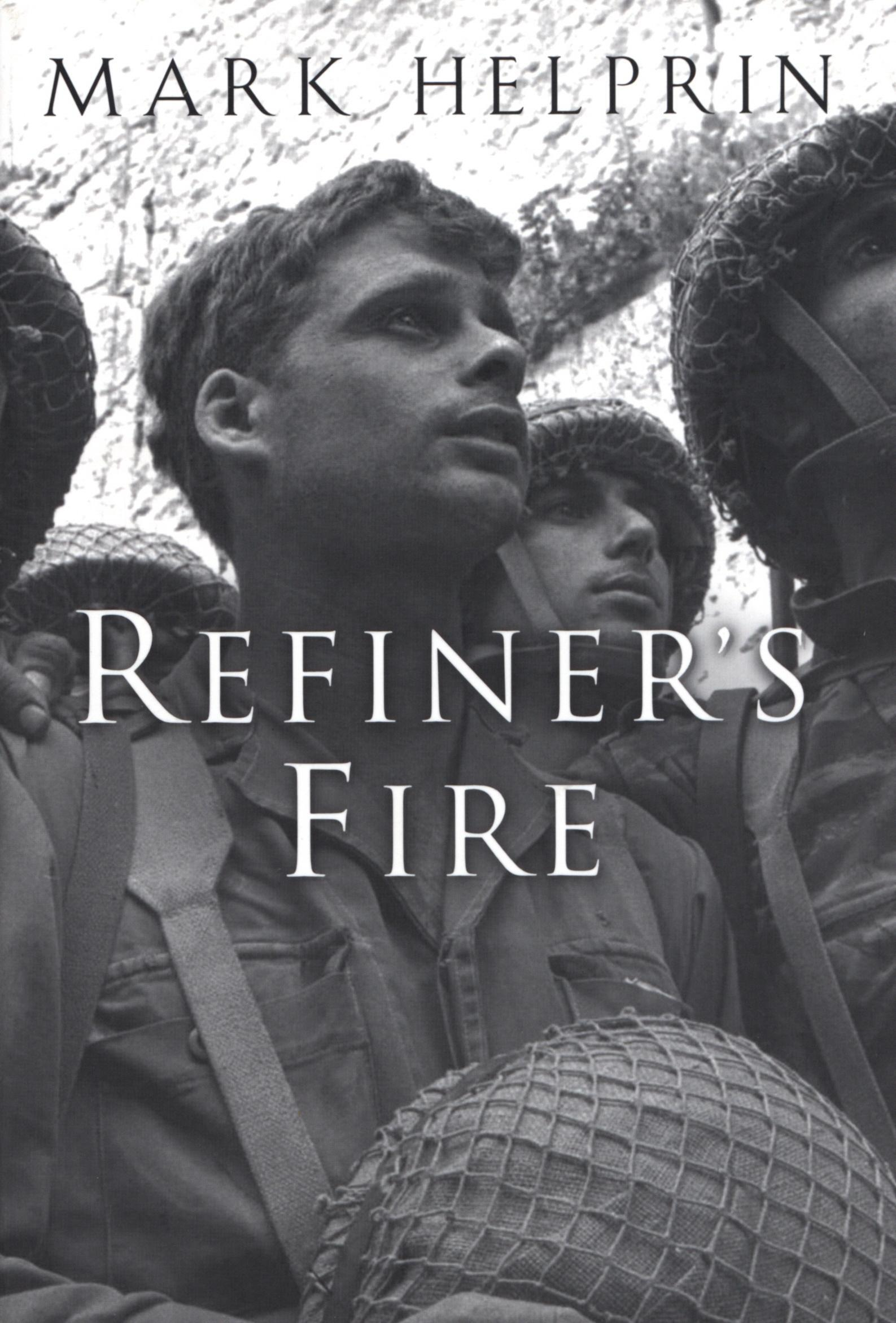 Refiner's Fire By: Mark Helprin