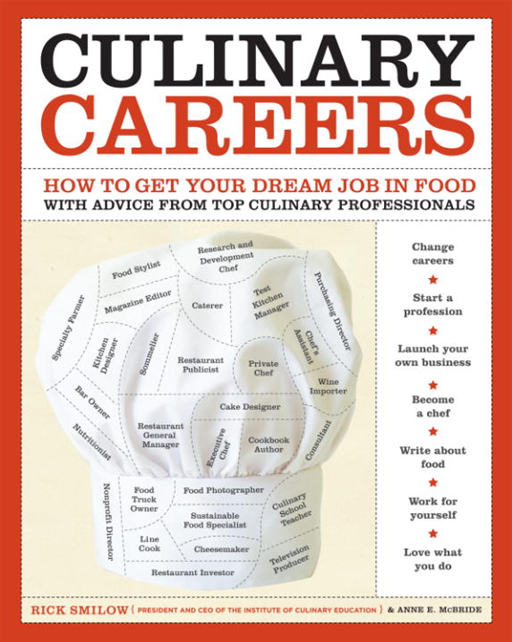 Culinary Careers By: Anne E. McBride,Rick Smilow