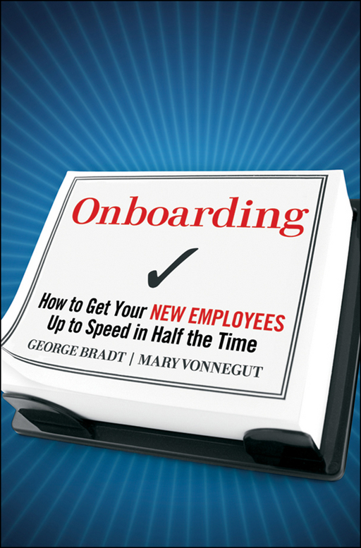 Onboarding By: George B. Bradt,Mary Vonnegut