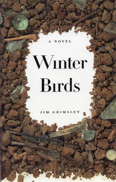 Winter Birds By: Jim Grimsley