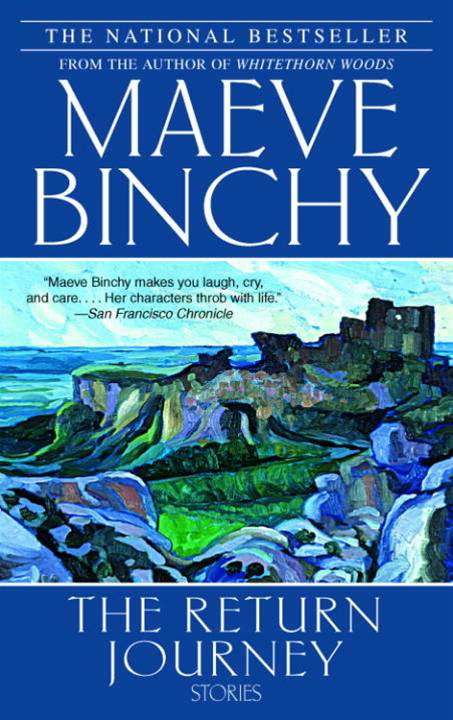 The Return Journey By: Maeve Binchy