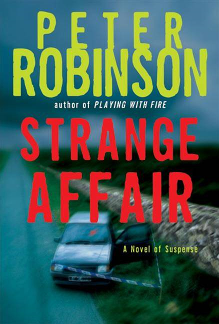 Strange Affair By: Peter Robinson