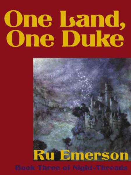 One Land, One Duke By: Ru Emerson