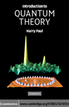 Introduction To Quantum Theory: