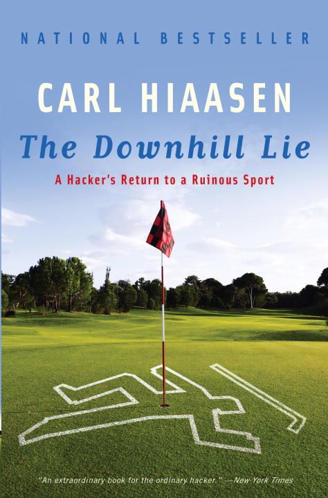 The Downhill Lie By: Carl Hiaasen