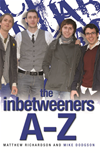 The Inbetweeners A-z: