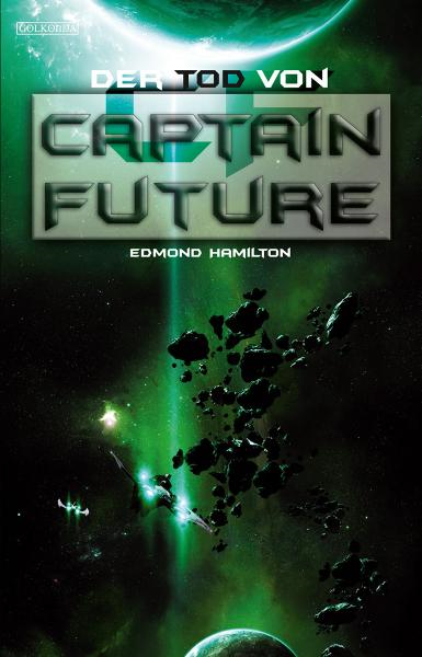 Captain Future 22: Der Tod von Captain Future