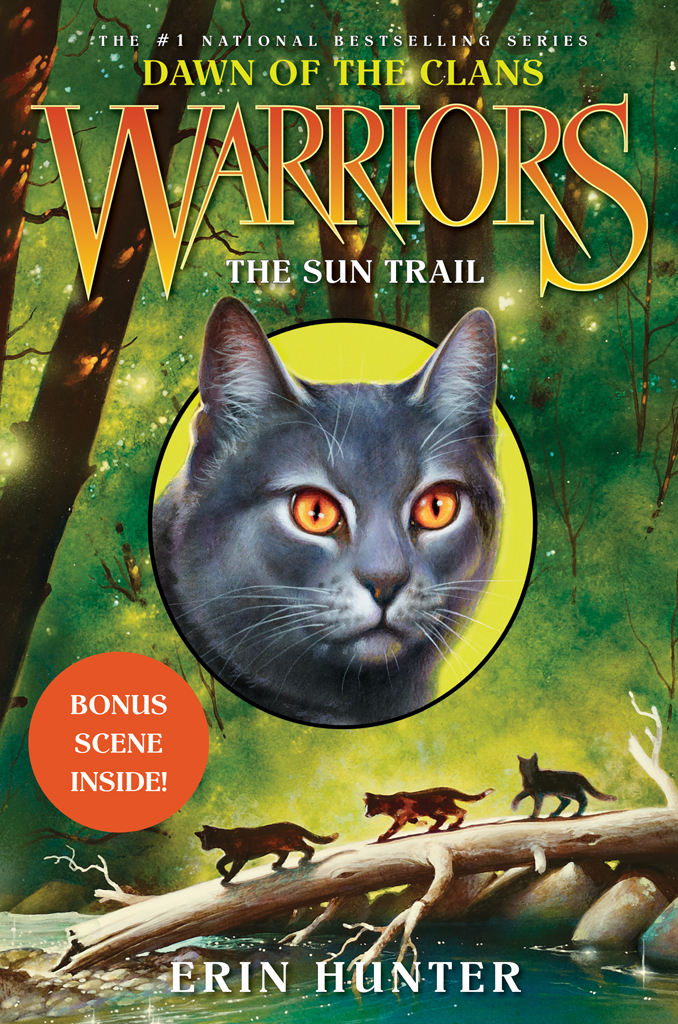 Warriors: Dawn of the Clans #1: The Sun Trail By: Erin Hunter,Wayne McLoughlin
