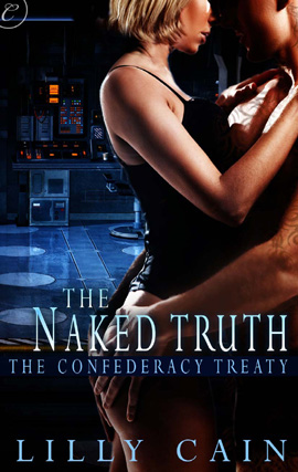 The Naked Truth By: Lilly Cain