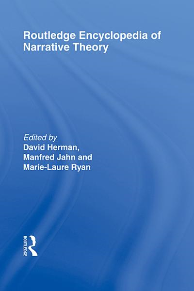 Routledge Encyclopedia of Narrative Theory