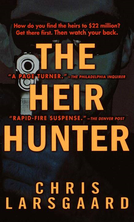The Heir Hunter By: Chris Larsgaard