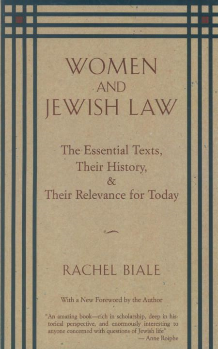 Women and Jewish Law By: Rachel Biale