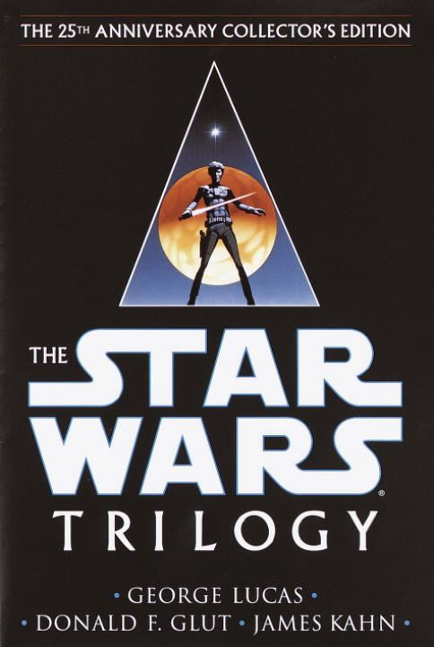 Star Wars: Trilogy (25th Anniversary Collector's Edition) By: George Lucas,James Kahn