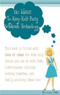 online magazine -  110 Ideas to Keep Kids Busy Without Technology