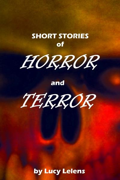 Short Stories of Horror and Terror