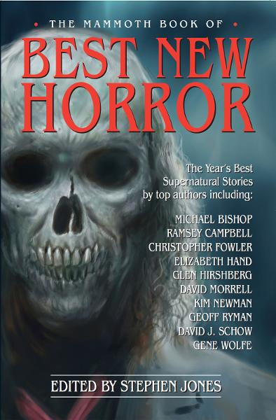 The Mammoth Book of Best New Horror 18 By: Stephen Jones
