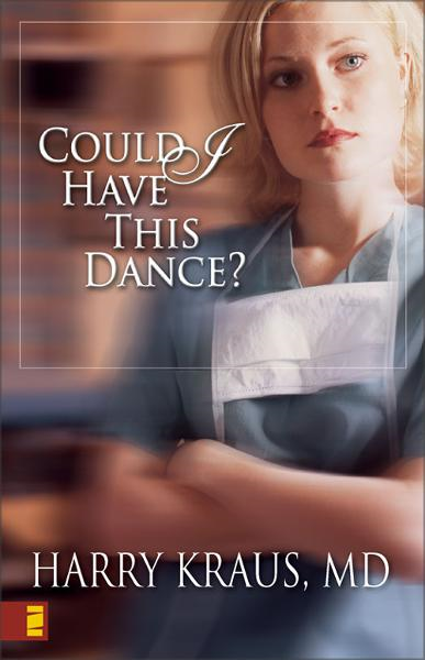 Could I Have This Dance? By: Harry   Kraus