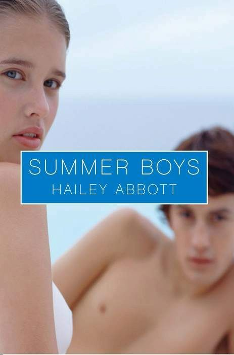 Summer Boys #1 By: Hailey Abbott