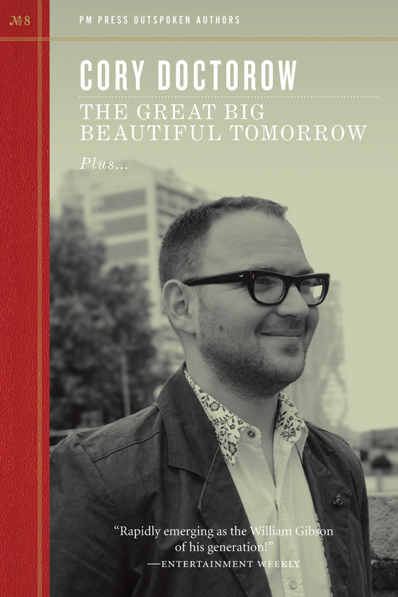 The Great Big Beautiful Tomorrow By: Cory Doctorow