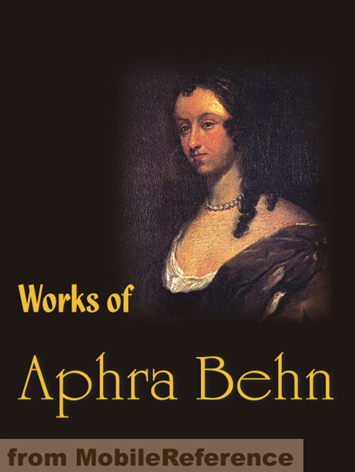 an analysis of aphra behns work When she wrote her fiction oroonoko, behn created a more elevated  these works form a transition to her first light comedy of intrigue and her most  novel and the roman à clef, an extraordinary analysis of erotic arousal.
