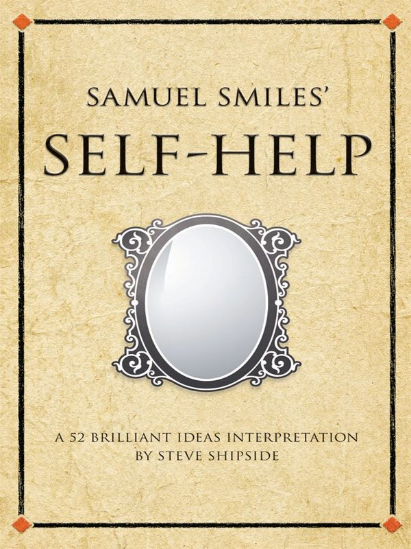 Samuel Smiles' Self Help