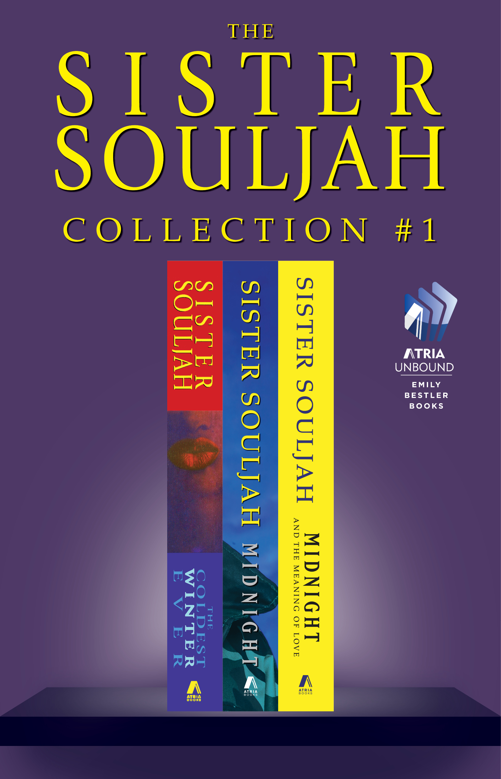 The Sister Souljah Collection #1 By: Sister Souljah