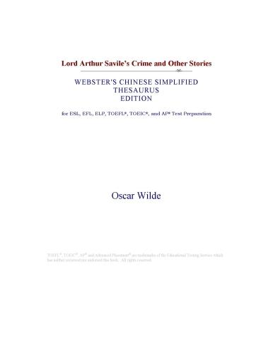 Inc. ICON Group International - Lord Arthur Savile's Crime and Other Stories (Webster's Chinese Simplified Thesaurus Edition)