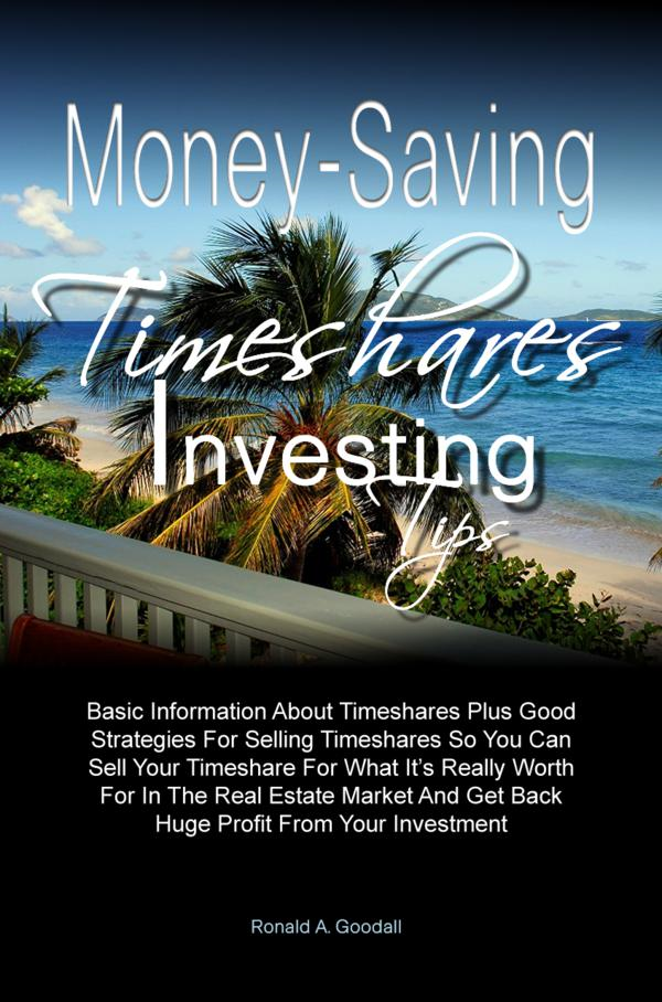 Money-Saving Timeshares Investing Tips