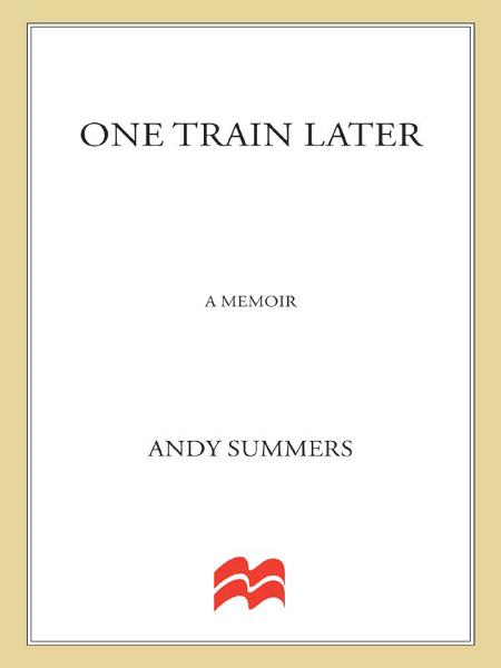 One Train Later By: Andy Summers