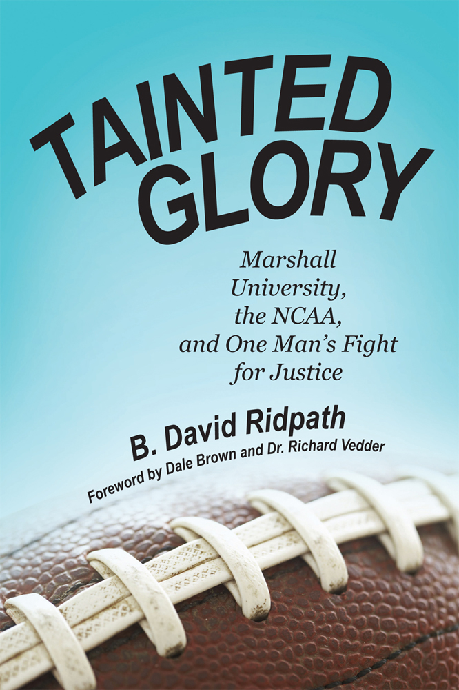 Tainted Glory By: B. David Ridpath