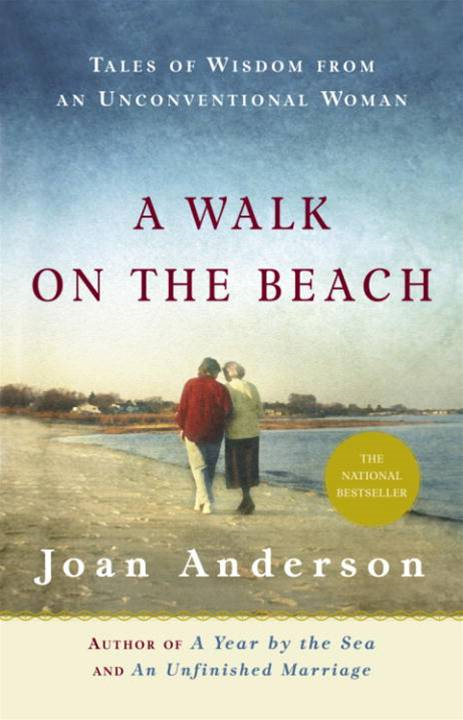 A Walk on the Beach By: Joan Anderson