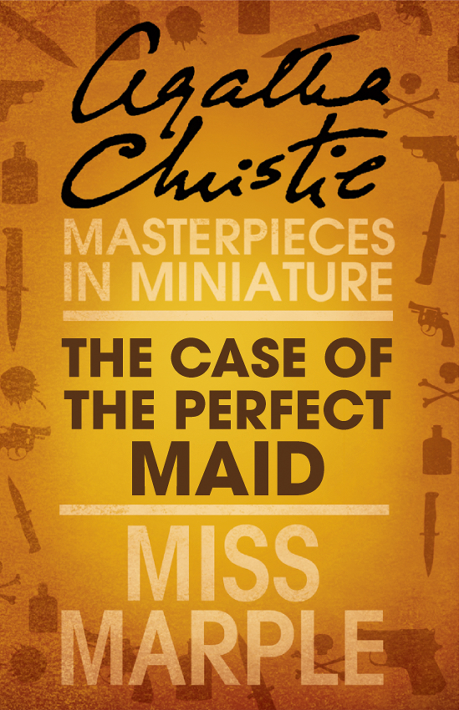 The Case of the Perfect Maid: A Miss Marple Short Story