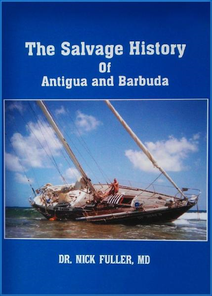 The Salvage History of Antigua and Barbuda By: Nick Fuller