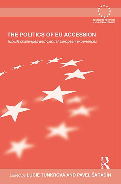 The Politics of EU Accession By: