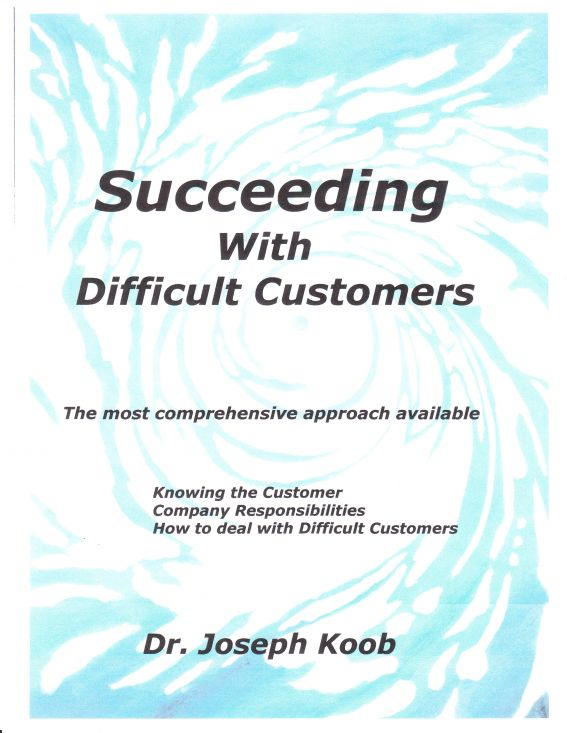 Succeeding with Difficult Customers