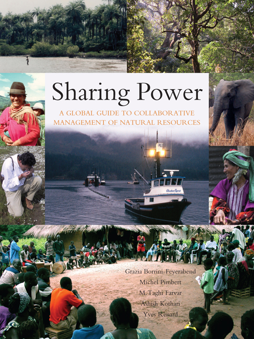 Sharing Power A Global Guide to Collaborative Management of Natural Resources